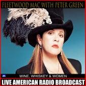 Wine Whiskey & Women (Live) de Fleetwood Mac