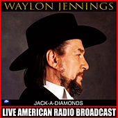 Jack-A-Diamonds (Live) de Waylon Jennings