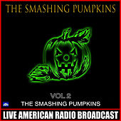 The Smashing Pumpkins Vol.2 (Live) de Smashing Pumpkins