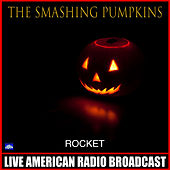 Rocket (Live) de Smashing Pumpkins