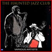 The Haunted Jazz Club Vol. 1 de Various Artists