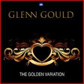 The Golden Variations von Glenn Gould
