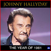The Year of 1961 von Johnny Hallyday