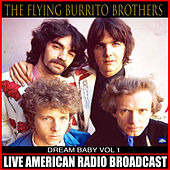 Dream Baby Vol. 1 (Live) by The Flying Burrito Brothers