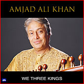 We Three Kings de Amjad Ali Khan