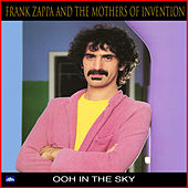 Ooh In The Sky de Frank Zappa