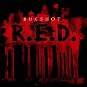 R.E.D. by Bukshot