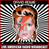 Soul Love (Live) von David Bowie