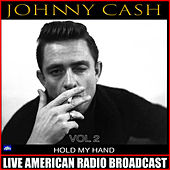 Hold My Hand Vol. 2 (Live) de Johnny Cash