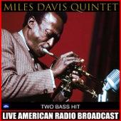 Two Bass Hit von Miles Davis