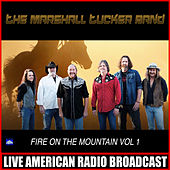 Fire On The Mountain Vol. 1 (Live) by The Marshall Tucker Band