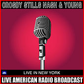Live At New York (Live) de Crosby, Stills, Nash and Young