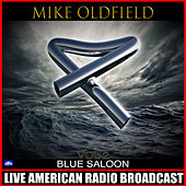 Blue Saloon Vol. 2 (Live) de Mike Oldfield