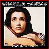 Stay in Mexico von Chavela Vargas