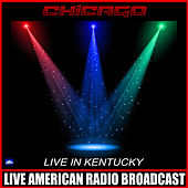 Live At The Kentucky (Live) de Chicago