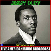 Sitting In Limbo (Live) by Jimmy Cliff