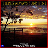 There's Always Sunshine Vol. 2 von Various Artists