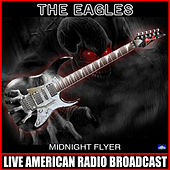 Midnight Flyer (Live) de Eagles