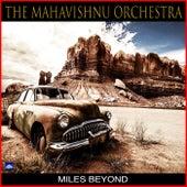 Miles Beyond by The Mahavishnu Orchestra