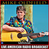 Mirage Vol. 1 (Live) de Mike Oldfield