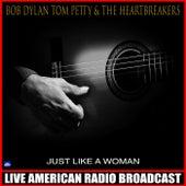 Just Like A Woman (Live) de Bob Dylan