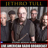 Stormy Monday Blues (Live) de Jethro Tull