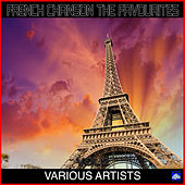 French Chanson The Favourites Vol. 2 de Various Artists