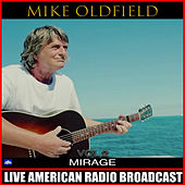 Mirage Vol. 2 (Live) de Mike Oldfield