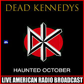 Haunted October (Live) de Dead Kennedys