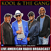 Take My Heart by Kool & the Gang