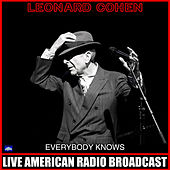 Everybody Knows (Live) by Leonard Cohen