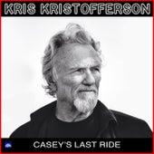 Casey's Last Ride (Live) von Kris Kristofferson