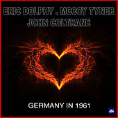 Germany 1961 by Eric Dolphy