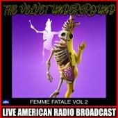 Femme Fatale Vol. 2 (Live) by The Velvet Underground