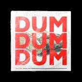 Dum Dum Dum by Tvilling