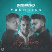 My Heart (NaNaNa) [feat. FAULHABER] de Deepend