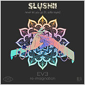 Never Let You Go (feat. Sofia Reyes) (EVE Re-Imagination) by Slushii
