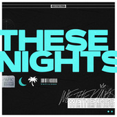 These Nights by We The Kings