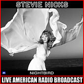 Nightbird (Live) de Stevie Nicks
