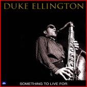 Something To Live For von Duke Ellington