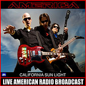 California Sunlight (Live) by America