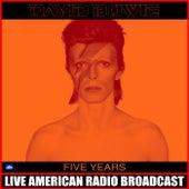 Five Years (Live) von David Bowie