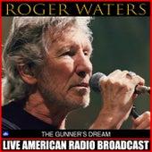 The Gunner's Dream (Live) de Roger Waters