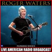 Running Shoes (Live) de Roger Waters