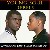 Young Soul Rebels Movie Soundtrack by Young Soul Rebels