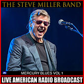 Mercury Blues Vol. 1 (Live) de Steve Miller Band