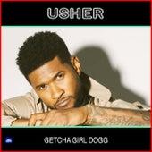 Getcha Girl Dogg de Usher