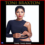 Take This Ring de Toni Braxton