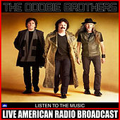Listen To The Music (Live) di The Doobie Brothers