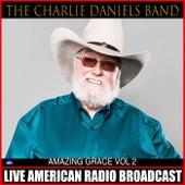 Amazing Grace Vol .2 (Live) by Charlie Daniels